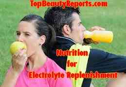 5 Nutrition for Electrolyte Replenishment